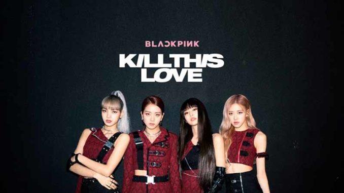 Kill This Love BLACKPINK